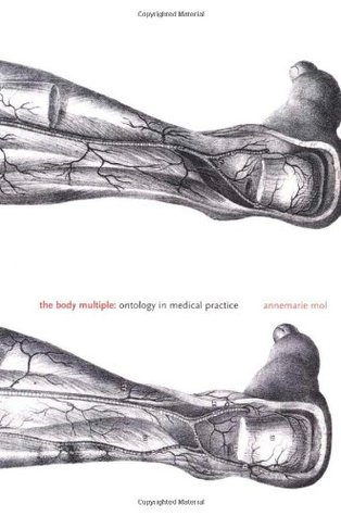 The Body Multiple by Annemarie Mol