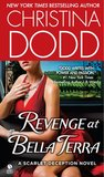 Revenge at Bella Terra (Bella Terra Deception, #2)