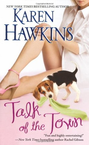 Talk of the Town by Karen Hawkins