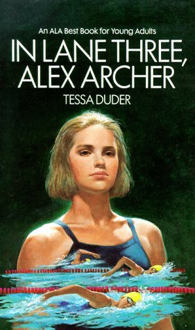 In Lane Three, Alex Archer by Tessa Duder