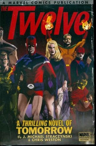 The Twelve, Volume 1 by J. Michael Straczynski