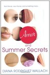 Amor and Summer Secrets (Amor and Summer Secrets, #1)