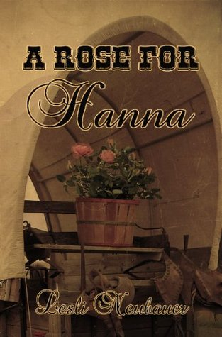 A Rose for Hanna (New Beginnings)