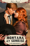 Montana At Sunrise by Blaire Brand