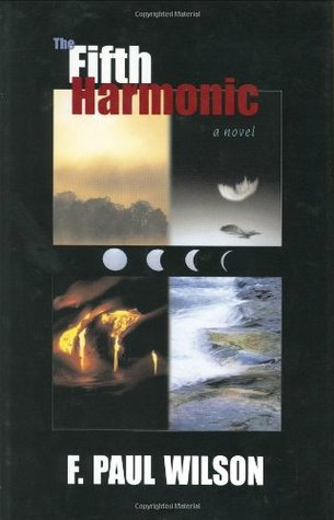 The Fifth Harmonic by F. Paul Wilson