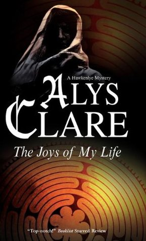 The Joys of My Life by Alys Clare