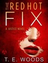 The Red Hot Fix (Mort Grant, #2)