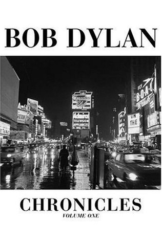 Chronicles. Volume One by Bob Dylan