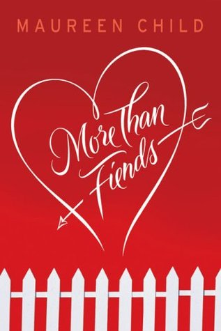 More Than Fiends by Maureen Child