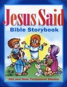 Jesus Said Bible Storybook