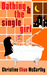 Bathing and the Single Girl by Christine Elise McCarthy