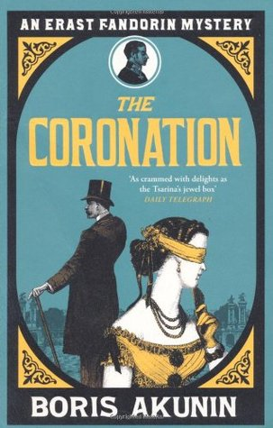 The Coronation (Erast Fandorin Mysteries, #7)