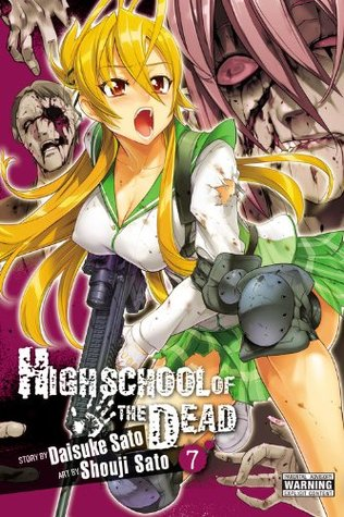 Highschool of the Dead, Vol. 7 by Daisuke Sato