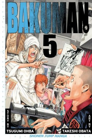 Bakuman, Volume 5 by Tsugumi Ohba