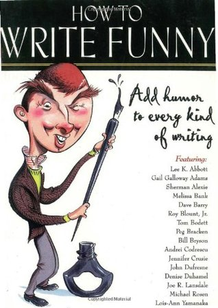 How to Write Funny by John B. Kachuba