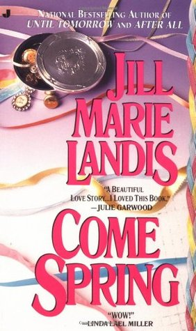 Come Spring by Jill Marie Landis