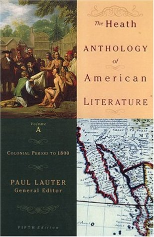 The Heath Anthology of American Literature, Volume A by Paul Lauter