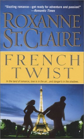 French Twist by Roxanne St. Claire