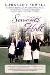 Servants' Hall: A Real Life Upstairs, Downstairs Romance