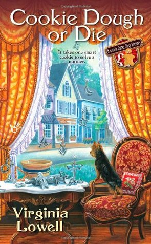 Cookie Dough or Die (A Cookie Cutter Shop Mystery, #1)
