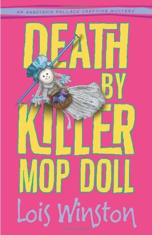 Death by Killer Mop Doll by Lois Winston