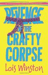 Revenge of the Crafty Corpse (Anastasia Pollack Crafting Mystery, #3)