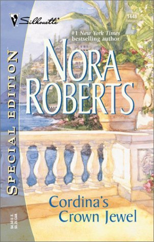 Cordina's Crown Jewel by Nora Roberts