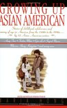 Growing Up Asian American by Maria Hong