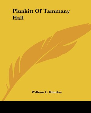 Read Plunkitt Of Tammany Hall PDF