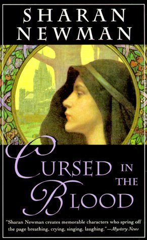 Cursed in the Blood by Sharan Newman