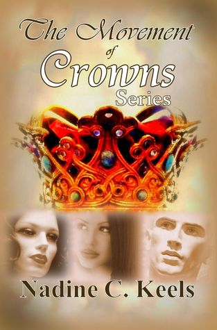 The Movement of Crowns Series (Movement of Crowns)