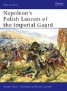 Napoleon's Polish Lancers of the Imperial Guard (Men-at-Arms)