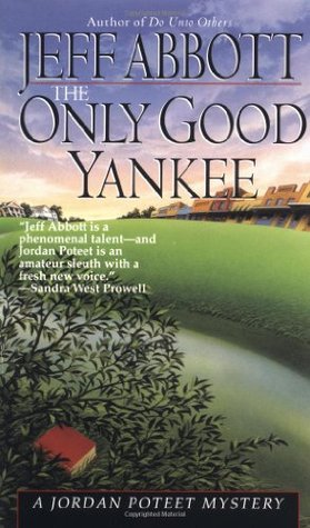 The Only Good Yankee by Jeff Abbott