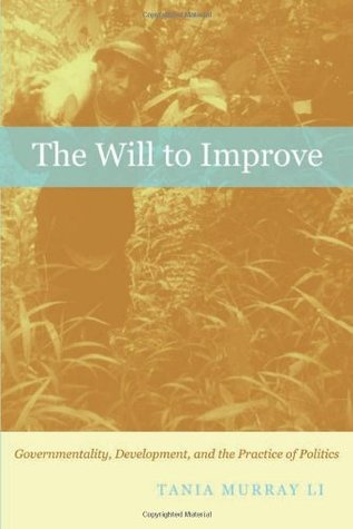 The Will to Improve by Tania Murray Li