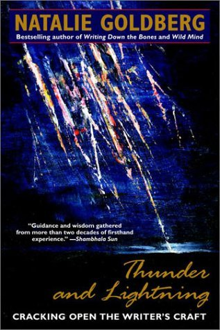 Thunder and Lightning by Natalie Goldberg