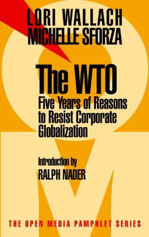 The WTO by Lori Wallach