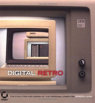 Digital Retro by Gordon Laing
