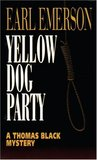 Yellow Dog Party (Thomas Black, #6)