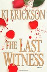 The Last Witness (Mars Bahr, #3)