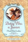 Betsy Was a Junior by Maud Hart Lovelace