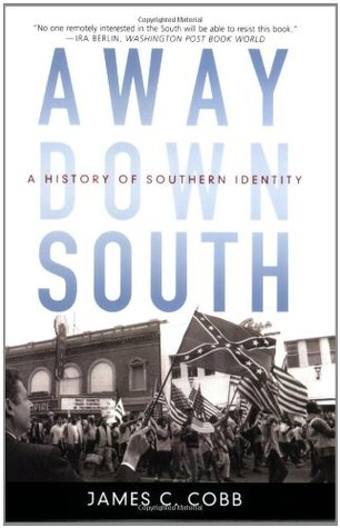 Away Down South by James C. Cobb