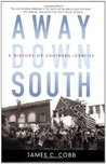 Away Down South: A History of Southern Identity