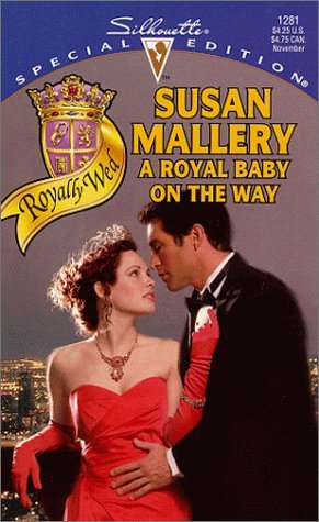 Review A Royal Baby on the Way (Royally Wed #1) by Susan Mallery MOBI