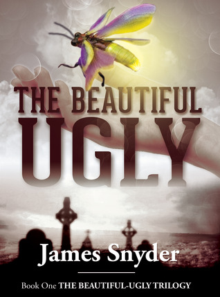 The Beautiful-Ugly (The Beautiful-Ugly Trilogy #1)