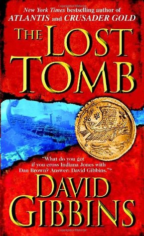 The Lost Tomb by David Gibbins