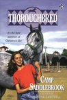 Camp Saddlebrook (Thoroughbred, #28)