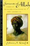 Servants of Allah: African Muslims Enslaved in the Americas