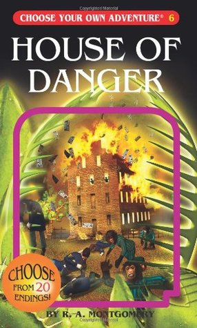 House of Danger by R.A. Montgomery