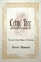 Celtic Tree Mysteries by Stephen Blamires