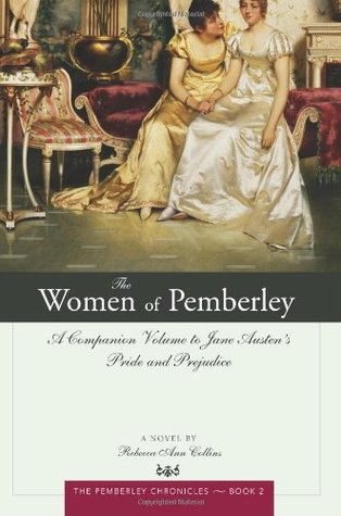 The Women of Pemberley by Rebecca Ann Collins